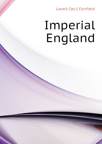 Lavell Cecil Fairfield Imperial England