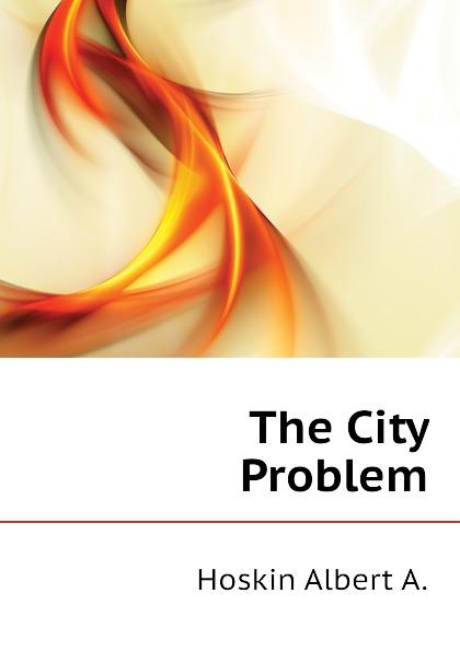 The City Problem
