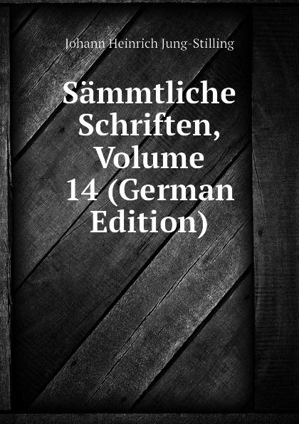 Sammtliche Schriften, Volume 14 (German Edition)