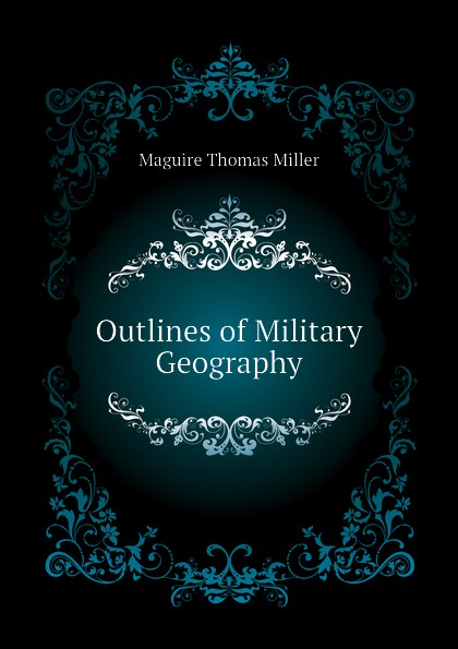 Outlines of Military Geography