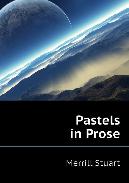 Pastels in Prose