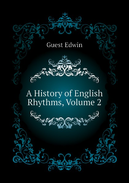 A History of English Rhythms, Volume 2