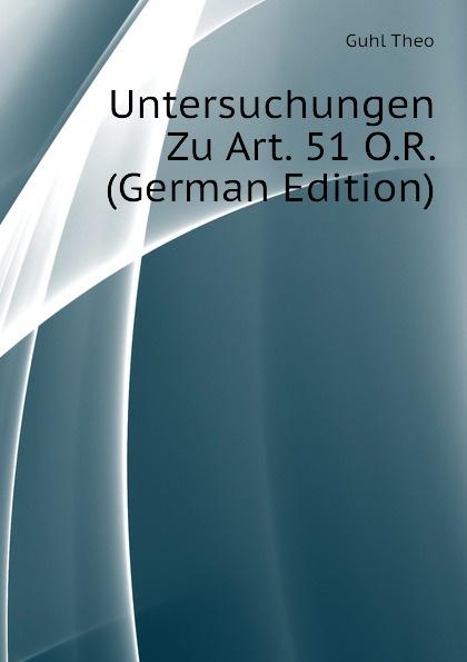 Guhl Theo Untersuchungen Zu Art. 51 O.R. (German Edition) шампунь guhl