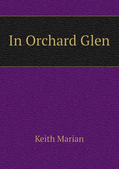 Keith Marian In Orchard Glen