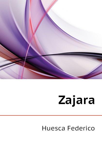 Huesca Federico Zajara