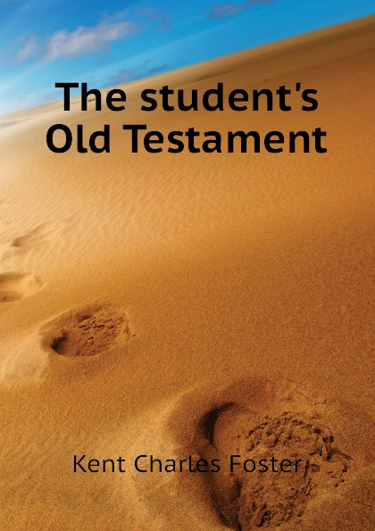 Kent Charles Foster The students Old Testament