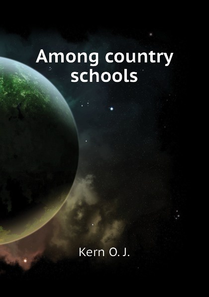 Kern O. J. Among country schools