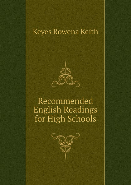 Keyes Rowena Keith Recommended English Readings for High Schools