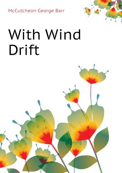 McCutcheon George Barr With Wind Drift