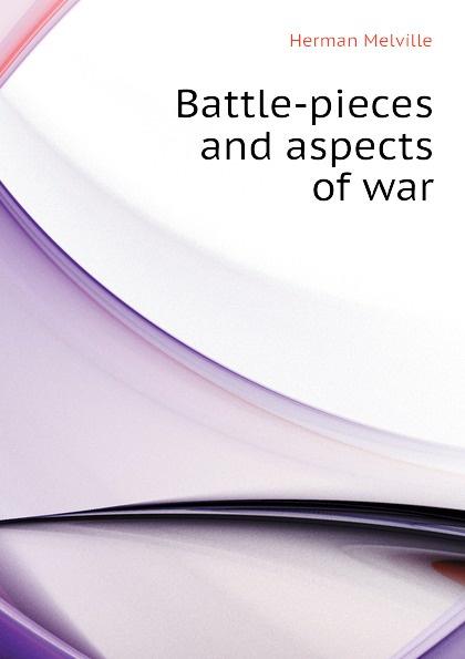все цены на Melville Herman Battle-pieces and aspects of war онлайн