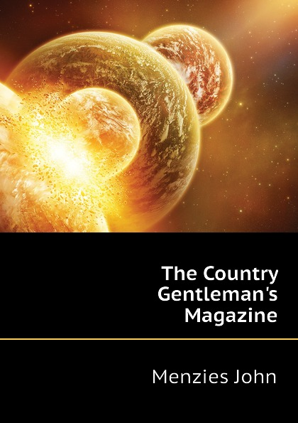 Menzies John The Country Gentlemans Magazine