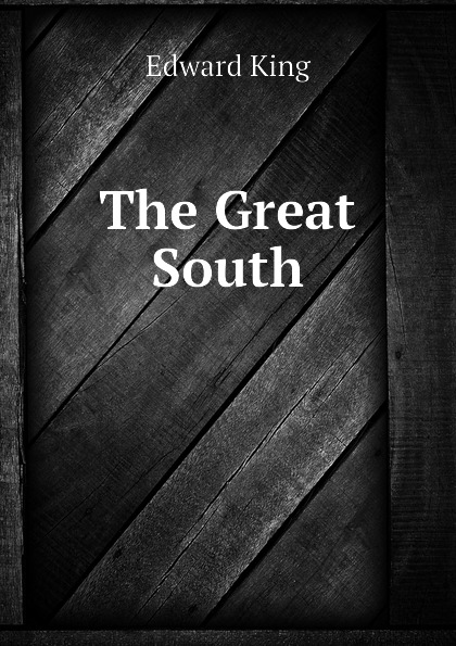 King Edward The Great South
