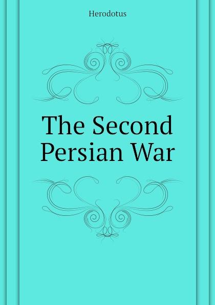 Herodotus The Second Persian War ручное зубило persian