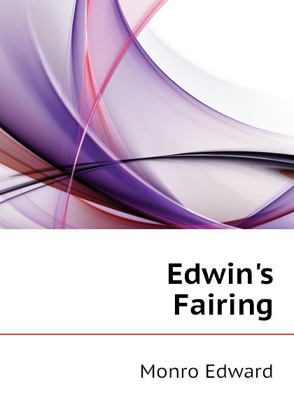 Monro Edward Edwins Fairing
