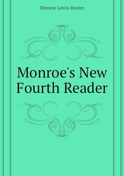Monroe Lewis Baxter Monroes New Fourth Reader