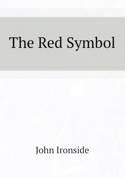 John Ironside The Red Symbol ironside john the red symbol