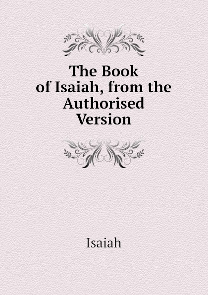 Isaiah The Book of Isaiah, from the Authorised Version high end uhf 8x50 channel goose neck desk wireless conference microphones system for meeting room