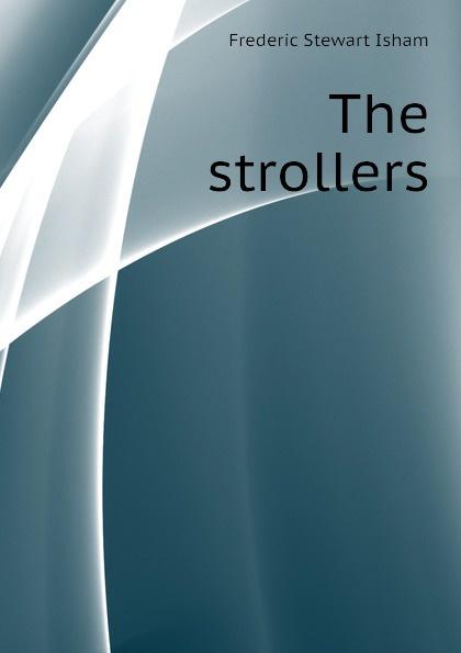 Isham Frederic Stewart The strollers isham frederic stewart the lady of the mount