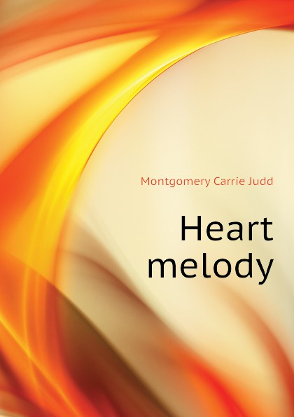 Montgomery Carrie Judd Heart melody