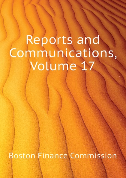 Reports and Communications, Volume 17