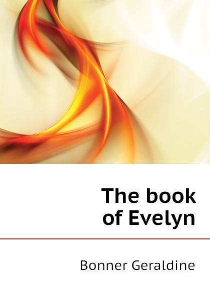 купить Bonner Geraldine The book of Evelyn онлайн