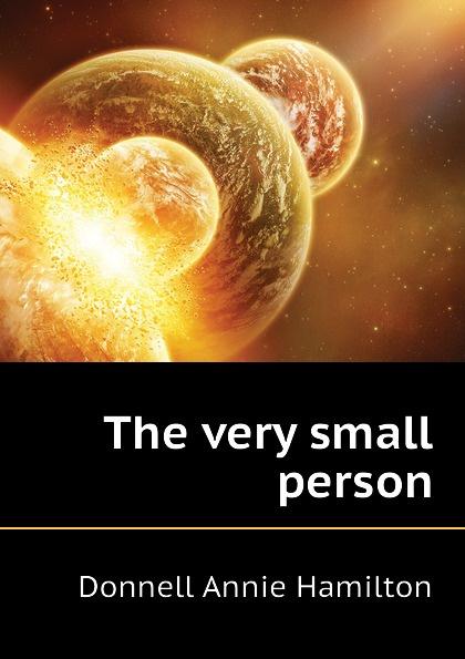 цены на Donnell Annie Hamilton The very small person  в интернет-магазинах