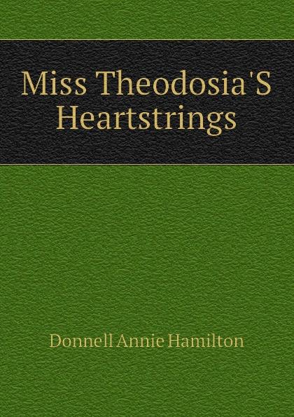 Miss Theodosia.S Heartstrings