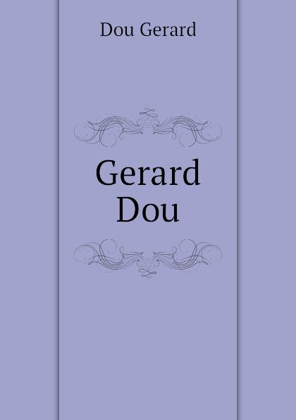 Dou Gerard Gerard Dou трикотаж pou dou dou