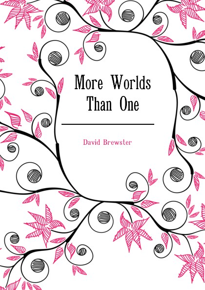 Brewster David More Worlds Than One