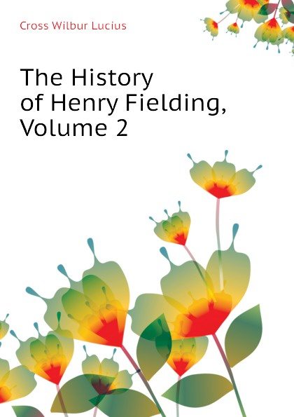 The History of Henry Fielding, Volume 2