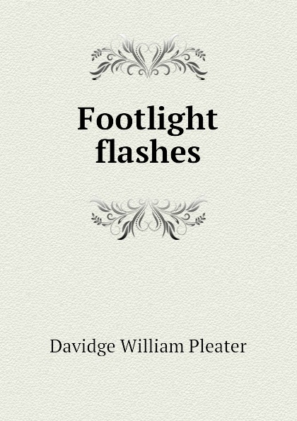 Davidge William Pleater Footlight flashes footlight butik