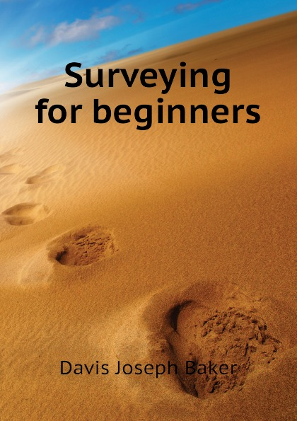 Davis Joseph Baker Surveying for beginners