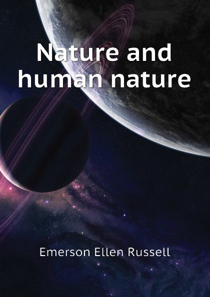 Emerson Ellen Russell Nature and human nature