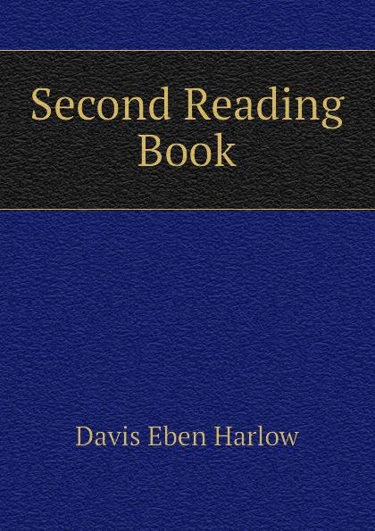 Davis Eben Harlow Second Reading Book