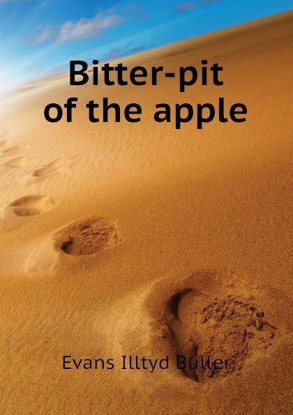 Evans Illtyd Buller Bitter-pit of the apple buller