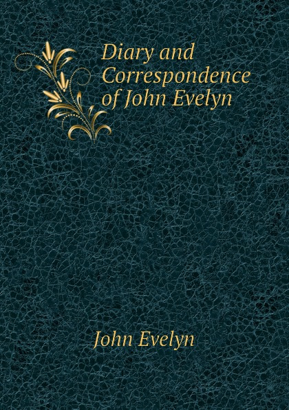 цена Evelyn John Diary and Correspondence of John Evelyn в интернет-магазинах