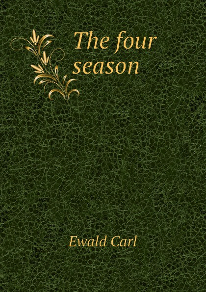 лучшая цена Ewald Carl The four season