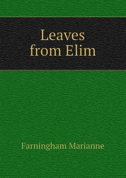 Farningham Marianne Leaves from Elim aish f tomlinson j lectures learn listening and note taking skills mp3