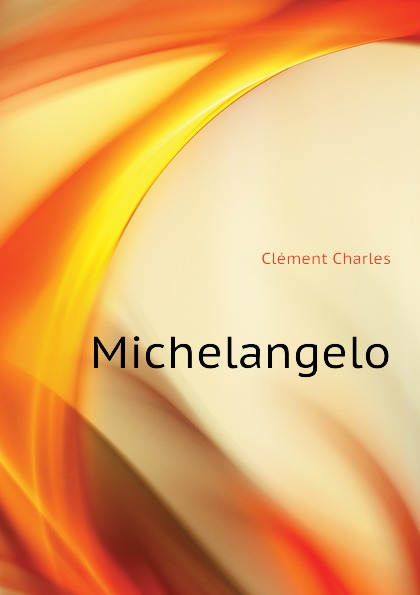 Clément Charles Michelangelo