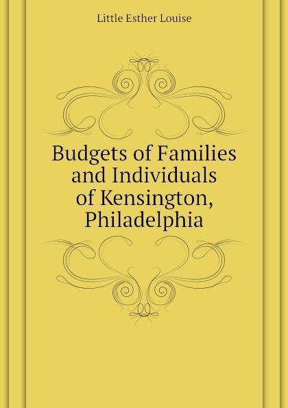 Budgets of Families and Individuals of Kensington, Philadelphia Эта книга — репринт оригинального...