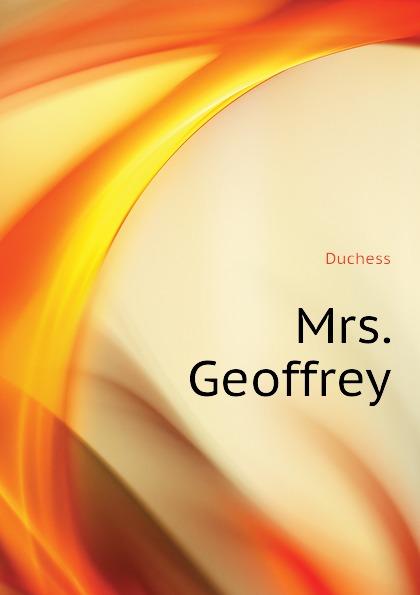 Duchess Mrs. Geoffrey duchess mrs geoffrey