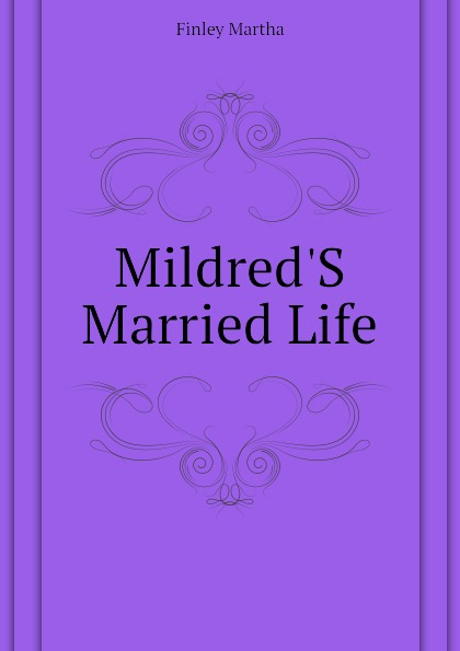 Mildred.S Married Life