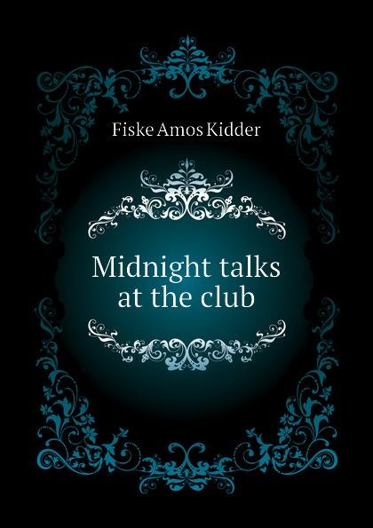 Fiske Amos Kidder Midnight talks at the club christopher pike the midnight club