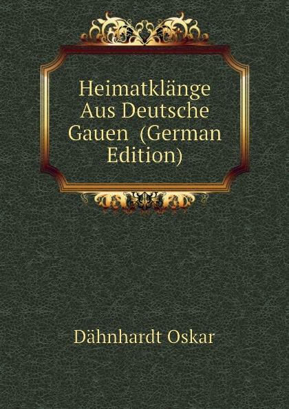 Dähnhardt Oskar Heimatklange Aus Deutsche Gauen oskar dähnhardt griechische dramen