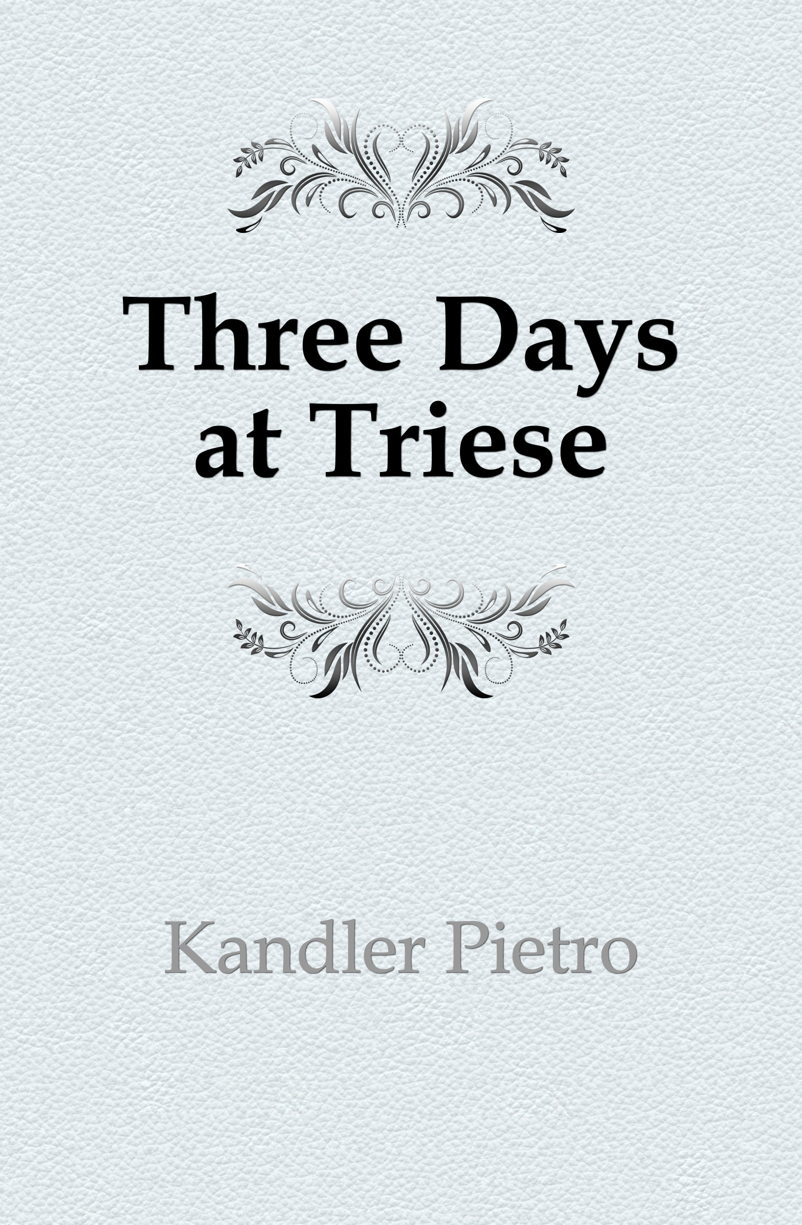 Kandler Pietro Three Days at Triese three days grace three days grace outsider