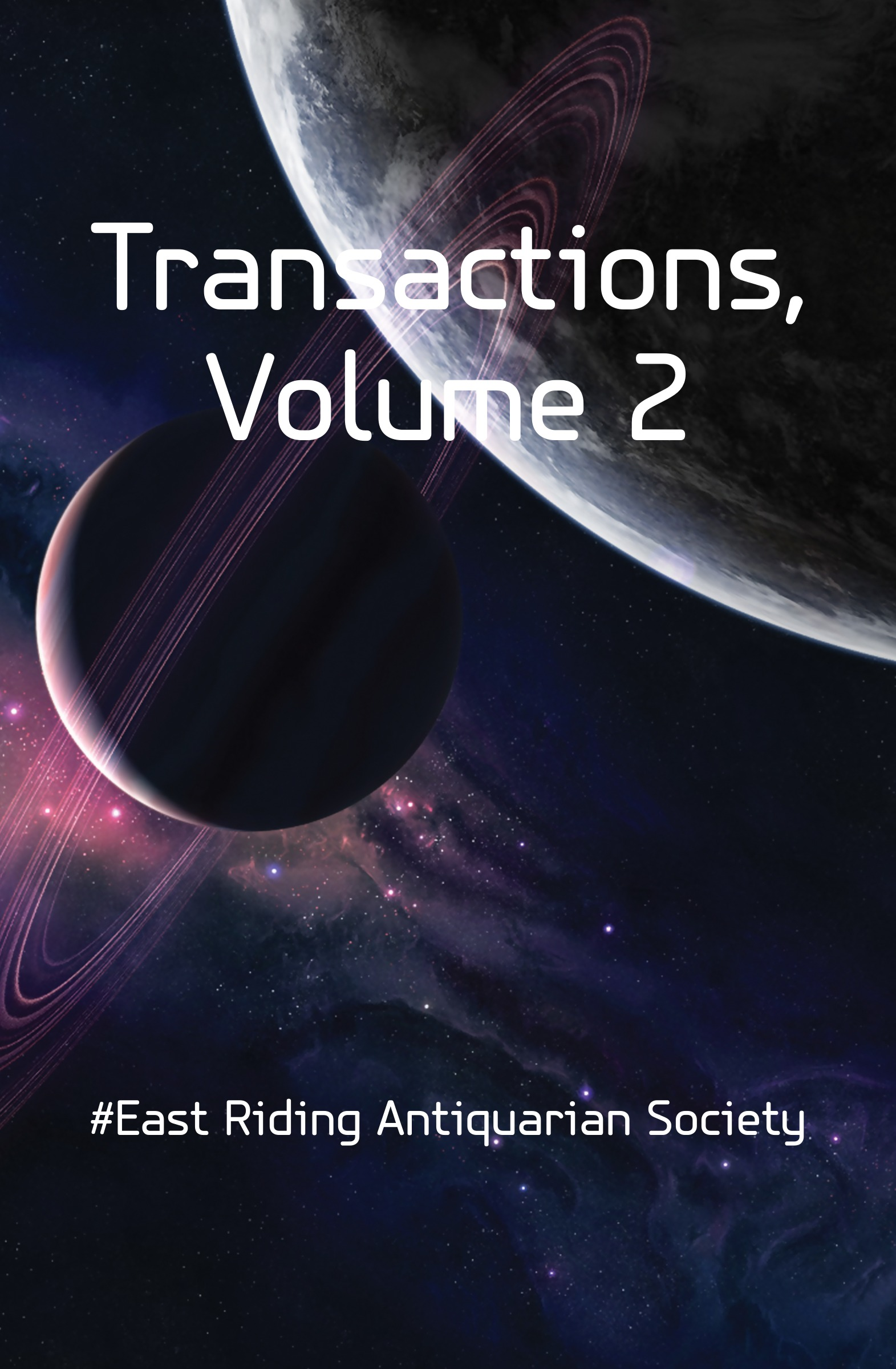 East Riding Antiquarian Society Transactions, Volume 2