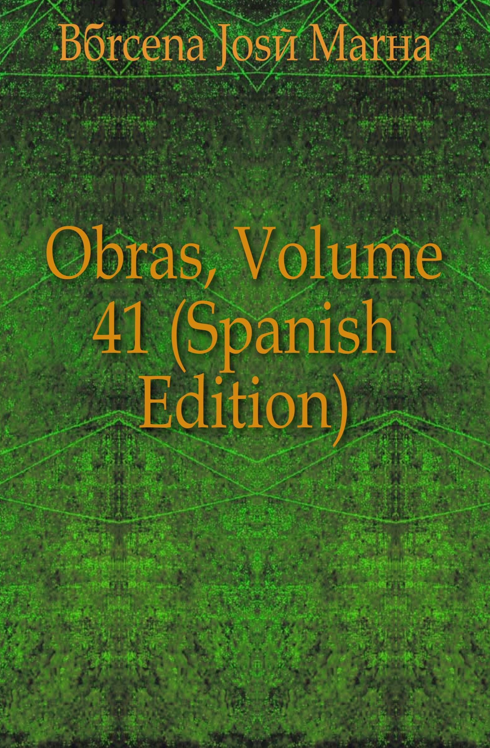 Bárcena José María Obras, Volume 41 (Spanish Edition) josé maría matheu marrodan primero