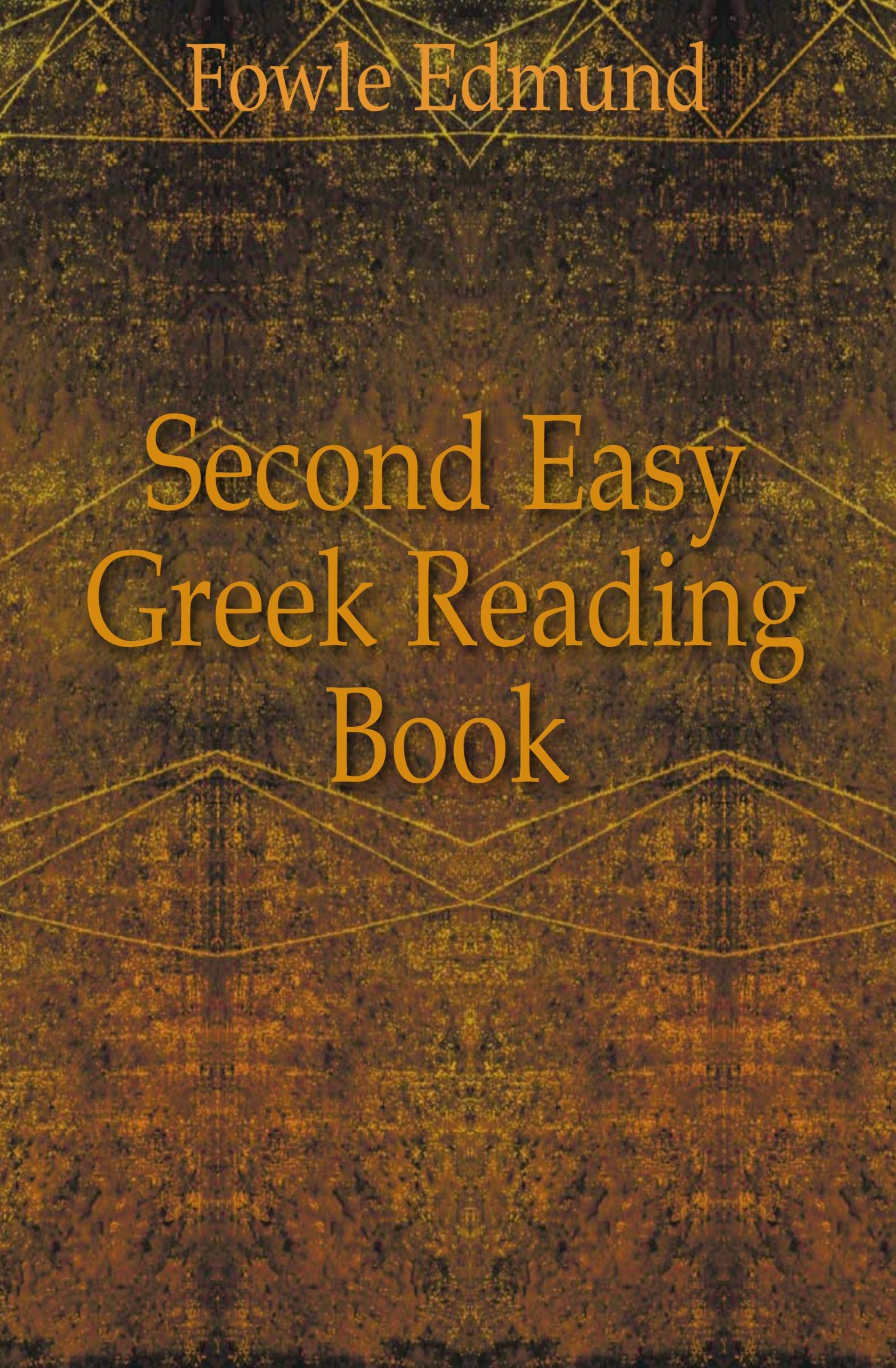 Fowle Edmund Second Easy Greek Reading Book