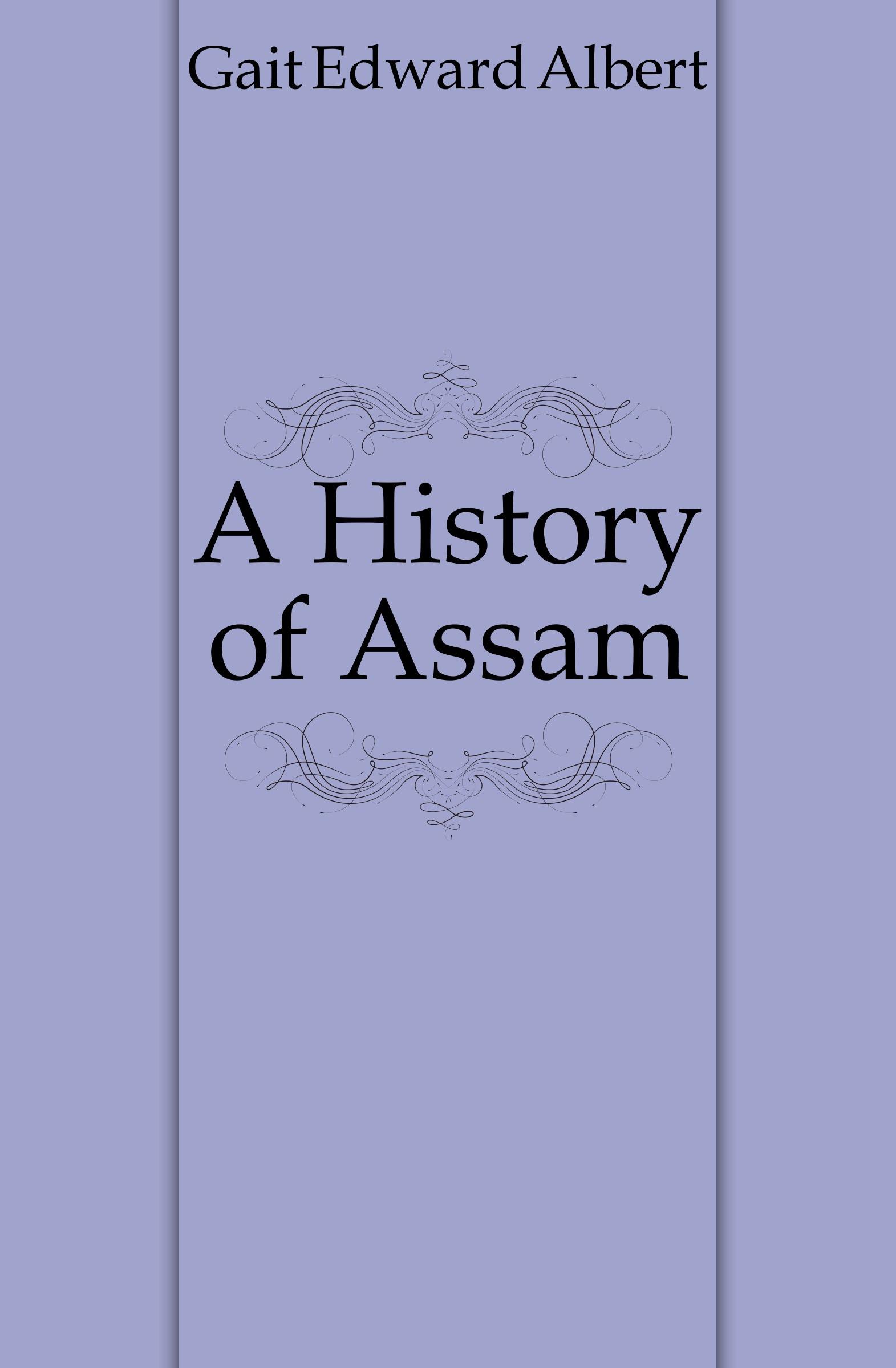Gait Edward Albert A History of Assam biomechanics of steppage gait