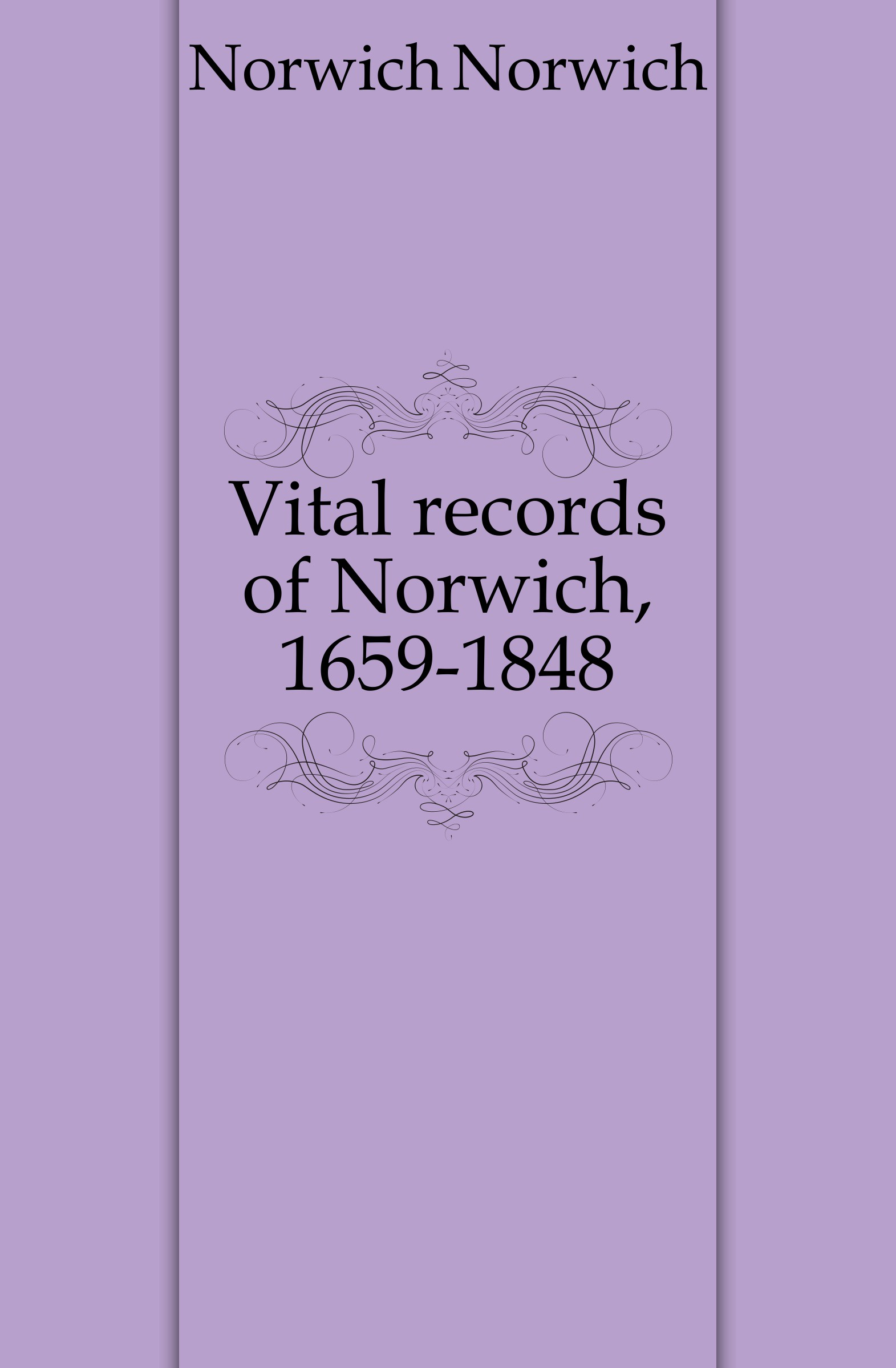 Norwich Norwich Vital records of Norwich, 1659-1848 jessie j norwich